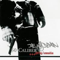 Die My Demon / 50 Caliber - Splitting // Ammunition