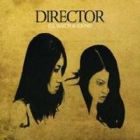 Director - I'll Wait For Sound
