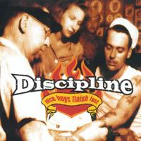 Discipline - Nice Boys Finish Last