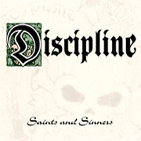 Discipline - Saints And Sinners