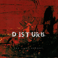 Disturb - The Last Resort