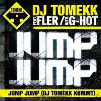 DJ Tomekk feat. Fler - Jump, Jump (DJ Tomekk kommt) Single