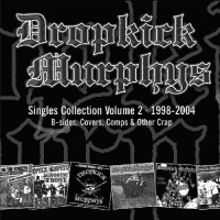 Dropkick Murphys - Singles Collection Vol. 2