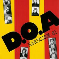 DOA - Hardcore \'81