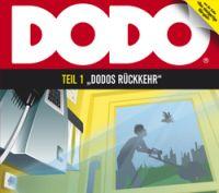 Dodo - #01 - Dodos Rückkehr