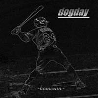 Dogday - Homerun