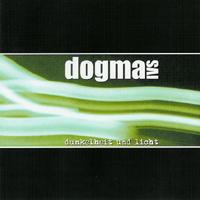 Dogma IVS - Dunkelheit und Licht