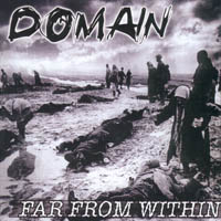 Domain - Far From Within