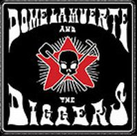 Dome La Muerte And The Diggers - S/T