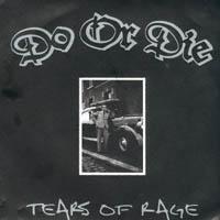 Do Or Die - Tears Of Rage