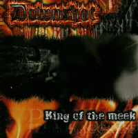 Downshot - King of the Meek