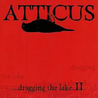 V/A - Atticus....dragging the Lake II