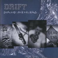 Drift - Stalking Like Killers