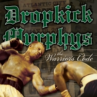 Dropkick Murphys - The Warrior\'s Code