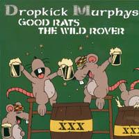 Dropkick Murphys - Good Rats - Wild Rover