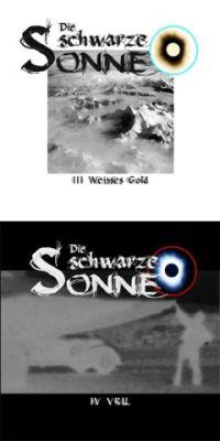 Die Schwarze Sonne - #3 Weisses Gold & #4 Vril