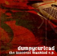 Dumpyourload - The innocent mankind