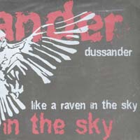 Dussander - Like A Raven In The Sky