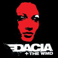 Dacia And The Weapons of Mass Destruction  - S/T