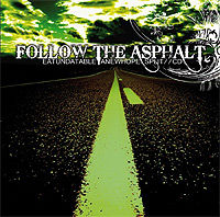 Eatundatable / Anewhope - Follow The Asphalt [Split-CD]