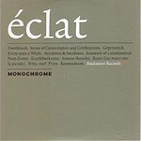 Monochrome - Éclat