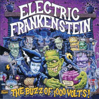 Electric Frankenstein - The Buzz OF 1000 Volts!