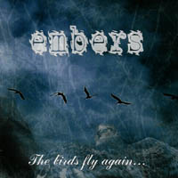 Embers - The Birds Fly Again...