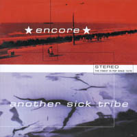 Encore / Another Sick Tribe - Stereo