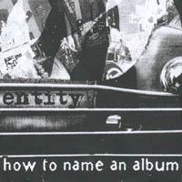 Entity - How To Name An Album