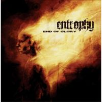 Entrophy - End Of Glory