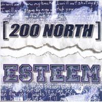 Esteem / [200 North] - Split