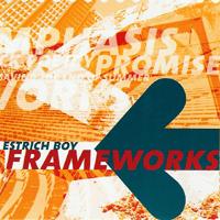 Estrich Boy - Frameworks
