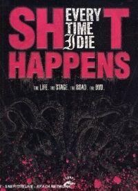 Every Time I Die - Shit Happens [DVD]