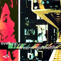 Dreaming Of The Fifth/Evelynn - Split