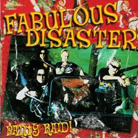 Fabulous Disaster - Panty Raid