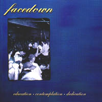 Facedown - education - contemplation - dedication