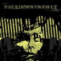 Facedowninshit - NPON (Nothing Positive, Nothing Negative)