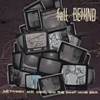 Fall Behind - Between The Devil And The Deep Blue Sea