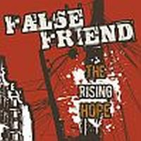 False Friend - The Rising Hope