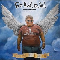 Fatboy Slim - Why Try Harder - The Greatest Hits