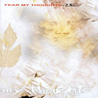 Fear My Thoughts - - 23 -