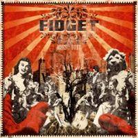 Fidget - Ashes & Dust