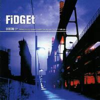 Fidget - Dixon EP