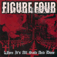 Figure Four - When It\'s All Said And Done