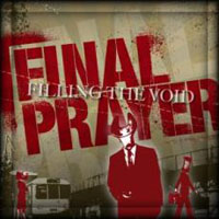 Final Prayer - Filling The Void