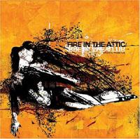 Fire In The Attic - Crush / Rebuild