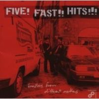 Five! Fast!! Hits!!! - Brothers From Different Mothers