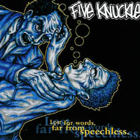 Five Knuckle - Lost For Words, Far From Speechless