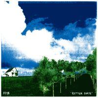FIYA - Better Days