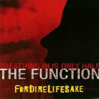 Fordirelifesake - Breathing In Is Only Half